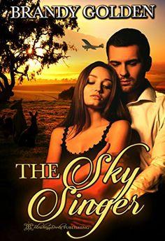 The Sky Singer by Brandy Golden https://www.amazon.com/dp/B0727XLSLH/ref=cm_sw_r_pi_dp_x_DQ1czb6ZYDD2E