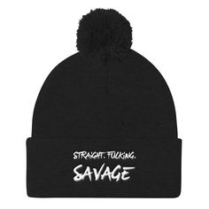 Now Available on our store: Straight. Fucking... check it out here http://100percenthood.biz/products/straight-fucking-savage-knit-cap?utm_campaign=social_autopilot&utm_source=pin&utm_medium=pin