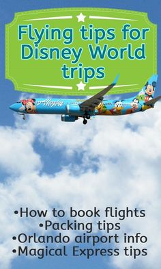 Tips for flying on Disney World trips - including info on booking, packing and how the Orlando airport works