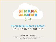 Semana da batata no Portobello Resort  , de 12 a 16/10/15 — Informações para reservas :