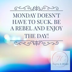 Hello again Monday! Today is going to be a great day. Let's do this. #mondaymotivation #monday #bosslady #imtheboss #organizer #coloradosprings #stopandsmelltheroses