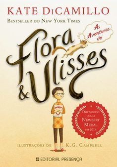 Livros Junior e Juvenil: Passatempo: As Aventuras de Flora & Ulisses – as a...