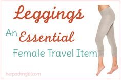 Leggings - a must-have for female travelers! #travel #packing