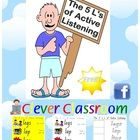 The 5 L's of Active Listening Posters and Worksheets - PDF file12 pages, designed by Clever Classroom.This resource is one of our top sellers i...