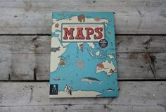 MAPS by Big PIcture Press - our children's new favourite book!