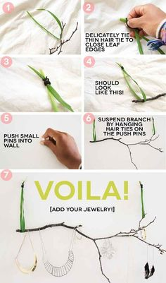 Make a decorative jewelry holder out of a branch.