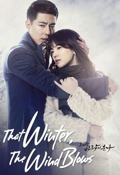 That Winter The Wind Blows Loved it.great story and acting.and amazing chemistry between the actors. Drama Korea, Taiwan Drama, Korean Drama Best, Korean Drama Movies, Korean Dramas, Best Kdrama, Jo In Sung, Drama Fever, Song Hye Kyo