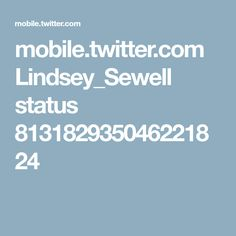 mobile.twitter.com Lindsey_Sewell status 813182935046221824