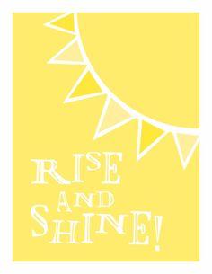 Typography Art Print - Rise and Shine - in happy sunshine yellow
