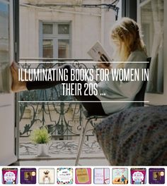 Illuminating Books for Women in Their 20s ... → Books