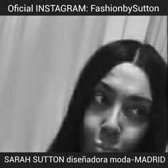 Sarah Sutton diseñadora moda-MADRID/Oficial INSTAGRAM: FashionbySutton #Madrid #fashion #moda