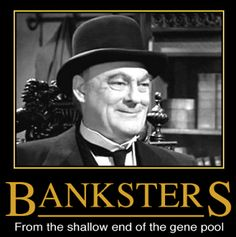 Henry Potter (Lionel Barrymore) from It's a Wonderful Life, is possibly the greediest fictional character out there. Mortgage Payment, Greater Good, Its A Wonderful Life, Human Rights, Dumb And Dumber, Blues, Actors, Economics, Federal