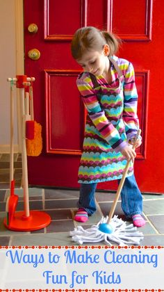 Ideas to Make Cleaning Fun for Kids #forkids #learning #games #fun explore mathnook.com