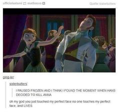 I see this as a foreshadowing to when Anna intentionally punched/hit Hans in the face! ;) lol XD