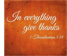 """In everything give thanks! 🍂 """"focus on the positive and become more positive- let your light shine!"""" Thanksgiving Blessings, Thanksgiving Quotes, Happy Thanksgiving, Outdoor Thanksgiving, Thanksgiving Parade, Thanksgiving Banner, Vintage Thanksgiving, Thanksgiving Appetizers, Thanksgiving Decorations"""