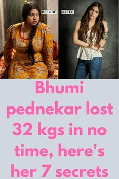 Bhumi pednekar lost 32 kgs in no time, here's her 7 secrets When Bhumi enetered bollywood, for her first role she gained a weight of 89 kgs but after . Best Weight Loss Plan, Weight Loss Secrets, Weight Loss Help, Weight Loss Challenge, Weight Loss Drinks, Losing Weight Tips, Easy Weight Loss, Weight Loss Program, Weight Loss Transformation