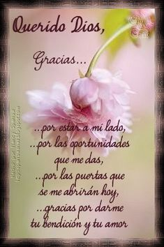Spanish Inspirational Quotes, Inspirational Prayers, Spanish Quotes, Good Morning Funny, Good Morning Messages, Good Day Quotes, Good Morning Quotes, God Prayer, Prayer Quotes