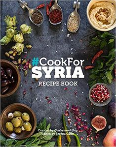 Cook For Syria Recipe Book By Clerkenwell Boy. All for a great cause and on sale at our Cotes Mill Showroom. Charity Gifts, Donate To Charity, Chefs, Em Prol, Eat Your Books, Yotam Ottolenghi, Cookery Books, Arabic Food, Sweets