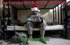 Remember our soldiers this Christmas season.