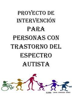 Plan de intervención para personas con autismo Teaching Time, Aspergers, Autism Awareness, Plans, Books To Read, Psychology, Language, How To Plan, Learning