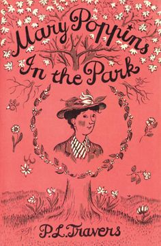 Mary Shepard | Mary Poppins in the Park by P.L. Travers 1952
