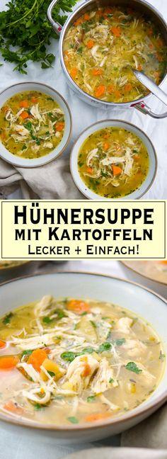 Ein leckeres, einfaches, gesundes und herzhaftes Rezept für eine Hühnersuppe mit Kartoffeln. Glutenfrei, fettarm und sättigend. Diese Suppe ist die beste Medizin für die Herbst-Erkältung. Einfache, Gesunde Rezepte - Elle Republic