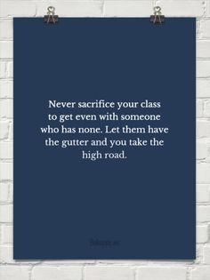 Never sacrifice your class...