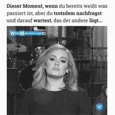 Dieser Moment wenn andere lügen - Adele Meme - Witze deutsch