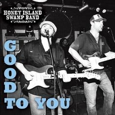 Honey Island Swamp Band has  new album coming out July 30 2013 -------