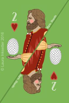 Illyrio Mopatis (2 of Hearts) by Laura Inksetter. www.doubleportrait.etsy.com Game Of Thones, Playing Card Games, Tarot, Hearts, Graphics, Movie Posters, Etsy, Graphic Design, Film Poster