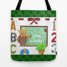 """A adorable owl teacher is standing next to a black board , on which it says """"I kove to teach"""" . It is surrounded by letters on the left , by numbers on the right and a cute little red bow on the top . It is available on #totebags and others products . They all make an ideal gift for teachers :) Designed by ArianeC from iCraftCafé . #teachersgift"""