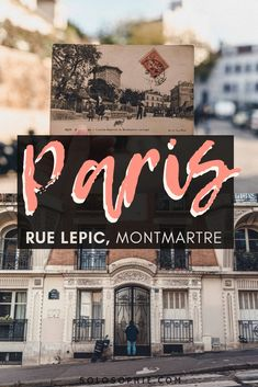 Rue Lepic: The Birthplace of Renault Cars is in Montmartre! Here's a quick history and guide to the best of attractions in one of the longest and best streets of the 18th arrondissement in Paris, France