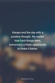 11 Best End Of Day Quotes Images Day Quotes End Of Day Quotes