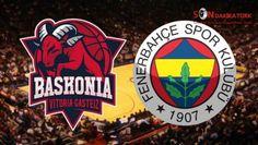 Baskonia Fenerbahçe basketbol maçı hangi kanalda saat kaçta canlı yayınlanacak?