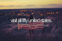 Visit All Fifty States (33 To Go)