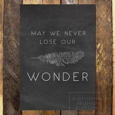 May We Never Lose Our Wonder Inspirational Art Print // You Make Me Brave Bethel Lyrics Chalk Board Decor - 5x7
