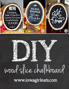 This fun and easy DIY Wood Slice Chalkboard can be customized for any event, occasion, or holiday all year long! #diy #craft #chalkboard | iowagirleats.com