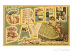 Greetings from Green Bay, Wisconsin Prints at AllPosters.com