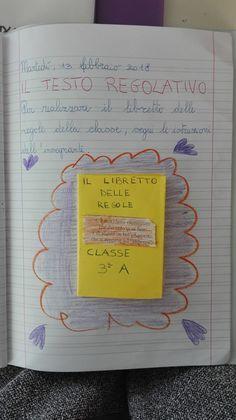 Classe Terza- Italiano- Febbraio- Testo regolativo - Maestra Anita