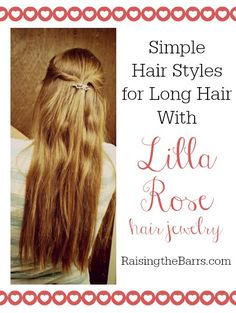 Roundup of Easy Long Hairstyles Using Lilla Rose Hair Jewelry - With Video!