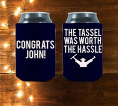 Milestones are a time for celebration, koozies are perfect for your upcoming grad bash! Your grad worked hard to finish school, whether college, high school, junior high or even kindergarten, and deserves a celebration! We have you covered in the party favor department!     Customized  The Tassel Was Worth The Hassle  by StripedPeanut