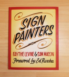 """Hand painted by: Ira Coyne for """"Sign Painters"""" Documentary by Faythe Levine & Sam Macon Painted Letters, Hand Painted Signs, Letras Abcd, Barn Signs, Identity, Signwriting, Found Art, Pinstriping, Art Graphique"""
