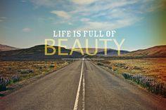appreciate life!