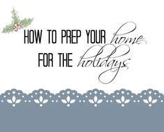 How to prep your hom