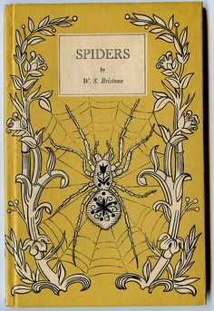 """I love spiders and have been seeing them everywhere this late summer. """"Spiders"""" from sports one of the decorative covers that were the trademark of Penguin books King Penguin series, published in Britain between 1939 and Book Cover Art, Book Cover Design, Book Design, Book Art, King Penguin, Penguin Books, Art Nouveau, Vintage Book Covers, Vintage Books"""