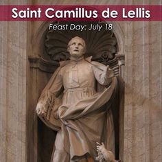 """""""Camillus de Lellis dedicated his life to the care of the sick, and has been named, along with St. John of God, patron of hospitals, nurses and the sick. With the advice of his friend St. Philip Neri, he studied for the priesthood and was ordained at the age of 34."""" -American Catholic Join the Catholic Apostolate Center in commemorating the #FeastDay of St. Camillus de Lellis! St. #Camillus de Lellis, pray for us! #Saint #mondaymotivation #prayer #priest"""