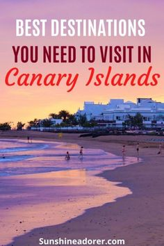 Best Holiday Destinations in the Canary Islands - Sunshine Adorer
