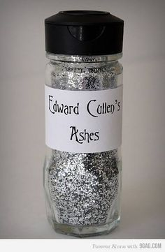 label Glitter as: Edward Cullen's ashes