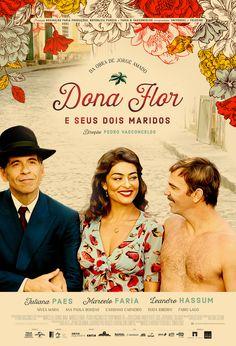 Dona Flor e seus Dois Maridos, história de Jorge Amado, ganhou uma nova adaptação para os cinemas. Veja o trailer do filme. Brazil Culture, Film Posters, Books, Movies, Hd 720p, 1940, Trailer, Tv, Theater