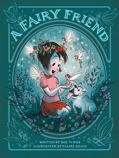 A Fairy Friend, Claire Keane